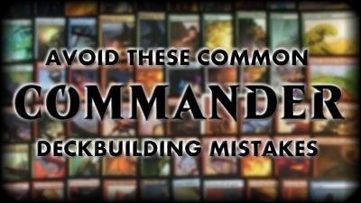 Want to be better at EDH?  Avoid these mistakes.