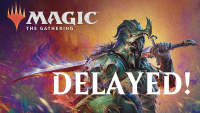 Modern Horizons 2, Adventures in the Forgotten Realms delayed