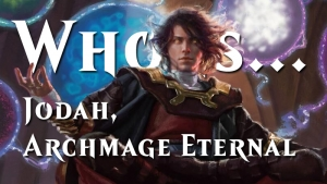 Who is... Jodah, Archmage Eternal? (Pt. 4)