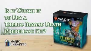 Is it worth it to buy a 'Theros Beyond Death' prerelease kit?