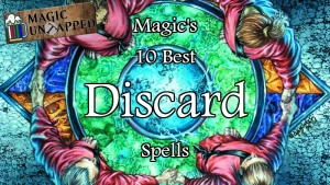 The Spindown: Magic's 10 best discard spells