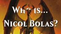 Who is... Nicol Bolas? (Pt. 4)