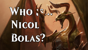 Who is... Nicol Bolas? (Pt. 3)